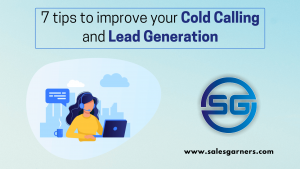 Read more about the article 7 tips to improve your cold calling and lead generation