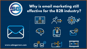 Read more about the article Why is email marketing still effective for the B2B industry?