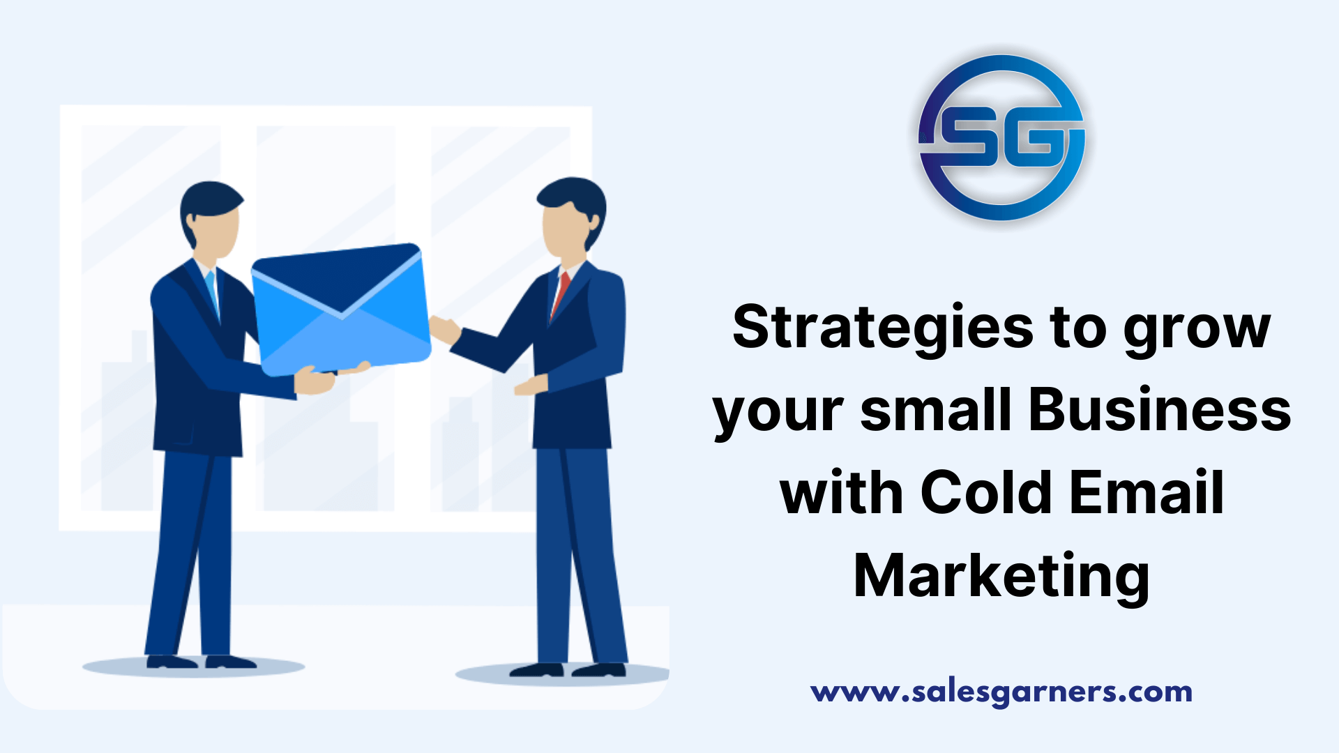 Read more about the article Strategies to grow your small Business with Cold Email Marketing
