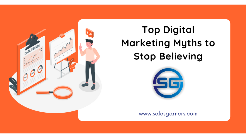 Top Digital Marketing Myths to Stop Believing