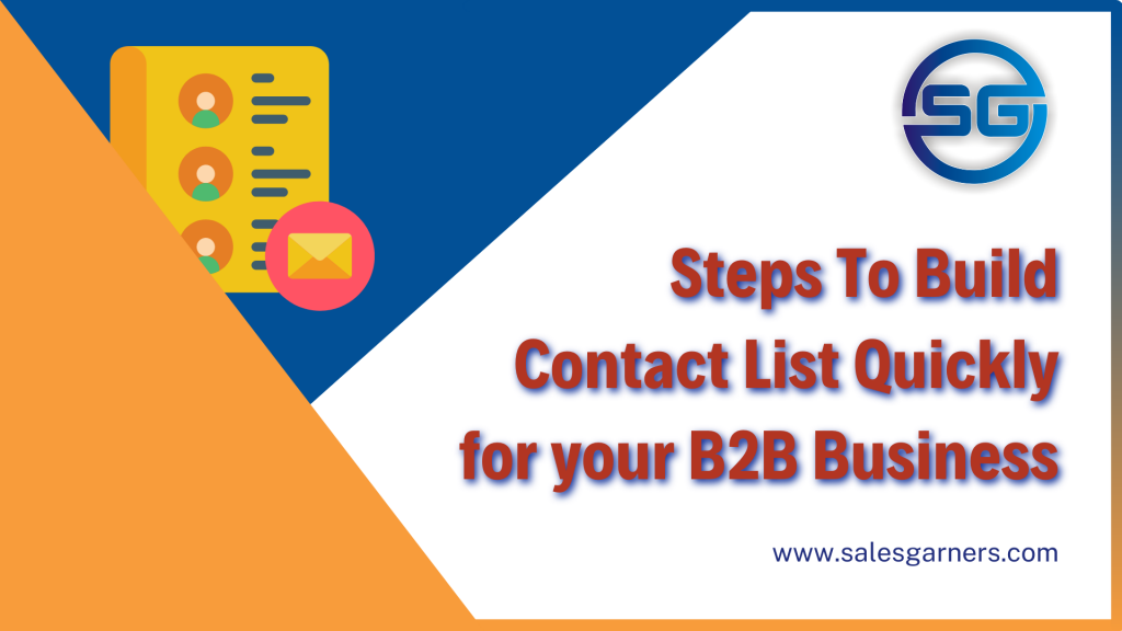 Steps To Build Contact List Quickly for your B2B Business